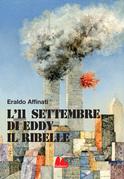 L'11 settembre di Eddy il ribelle