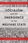 Socialism and the Emergence of the Welfare State