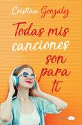 Todas mis canciones son para ti