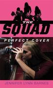 The Squad: Perfect Cover