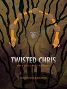 Twisted Chris