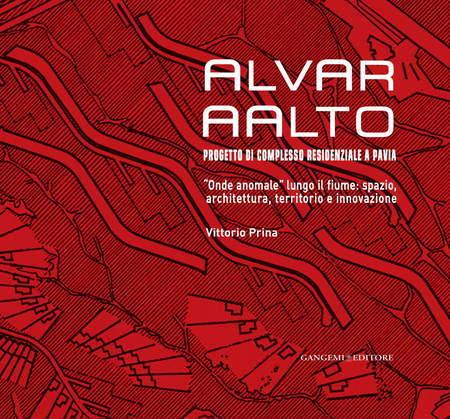 Alvar AAlto. Progetto di complesso residenziale a Pavia