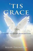 'Tis Grace