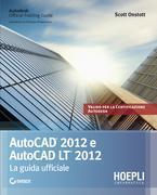 Autocad 2012. La guida ufficiale