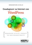 Guadagnare su internet con WordPress