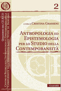 Antropologia ed epistemologia per lo studio della contemporaneit