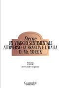 Un viaggio sentimentale attraverso la Francia e l'Italia di mr. Yorick