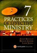 Seven Practices of Effective Ministry