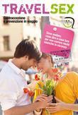 Travelsex - Contraccezione e prevenzione in viaggio