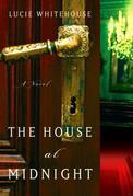 The House at Midnight: A Novel