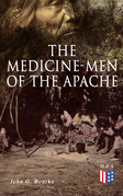 The Medicine-Men of the Apache