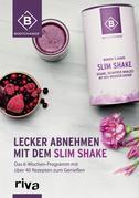 Lecker abnehmen mit dem Slim Shake