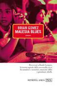 Malesia blues