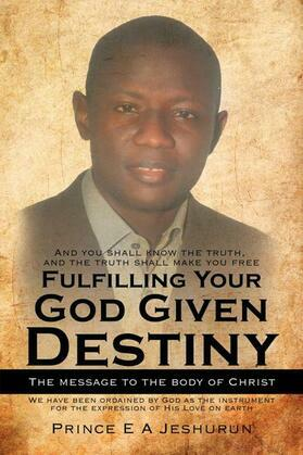 Fulfilling Your God Given Destiny