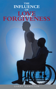 The Influence of Love and Forgiveness