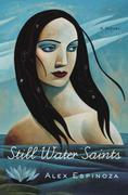 Still Water Saints: A Novel