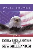 Family Preparedness for the New Millennium