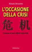 L'occasione della crisi