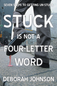 Stuck Is Not a Four-Letter Word