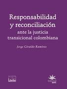 Libro Impreso Responsabilidad y reconciliación ante la justicia transicional colombiana