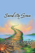 Saved by Grace Lost by Works