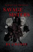 Purple Ink Presents Savage Sisters by Chanel