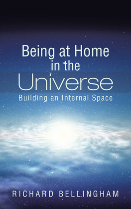 Being at Home in the Universe
