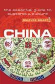 China - Culture Smart!: The Essential Guide to Customs &amp; Culture