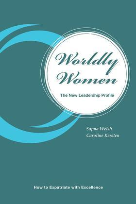 Worldly Women - the New Leadership Profile