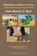 Threshing Floor D.I.Y Style: a New Approach for a New Generation; from Harvest to Seed
