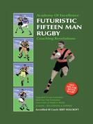 Book 1: Futuristic Fifteen Man Rugby Union