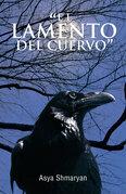 """""""El Lamento Del Cuervo"""""""