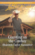 Counting On The Cowboy (Mills & Boon Love Inspired) (Texas Cowboys, Book 4)