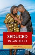 Seduced In San Diego (Mills & Boon Kimani) (Millionaire Moguls, Book 5)