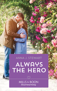 Always The Hero (Mills & Boon Heartwarming) (Butterfly Harbor Stories, Book 3)