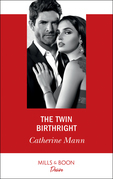 The Twin Birthright (Mills & Boon Desire) (Alaskan Oil Barons, Book 4)
