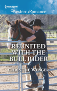 Reunited With The Bull Rider (Mills & Boon Western Romance) (Gold Buckle Cowboys, Book 6)