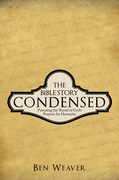 The Bible Story Condensed