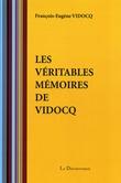 Les véritables mémoires de Vidocq