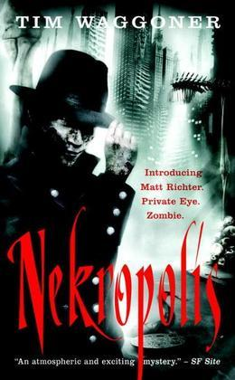 Nekropolis: A Matt Richter Novel