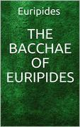 The Bacchae of Euripides