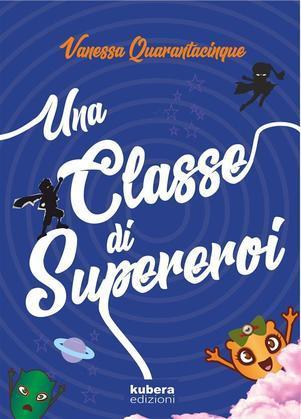 Una classe di supereroi