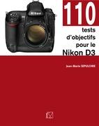 110 tests d'objectifs pour le Nikon D3