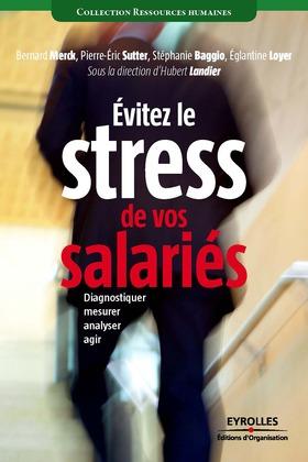 Evitez le stress de vos salariés
