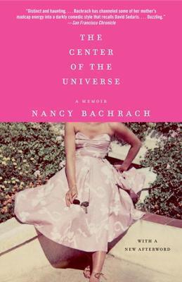 The Center of the Universe: A Memoir