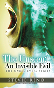 The Unseen: an Invisible Evil
