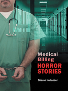 Medical Billing Horror Stories