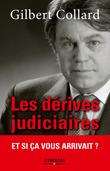 Les dérives judiciaires