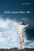 Faith Wash over Me