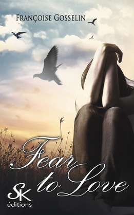 Fear to love